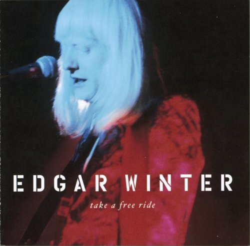 Edgar Winter Take A Free Ride