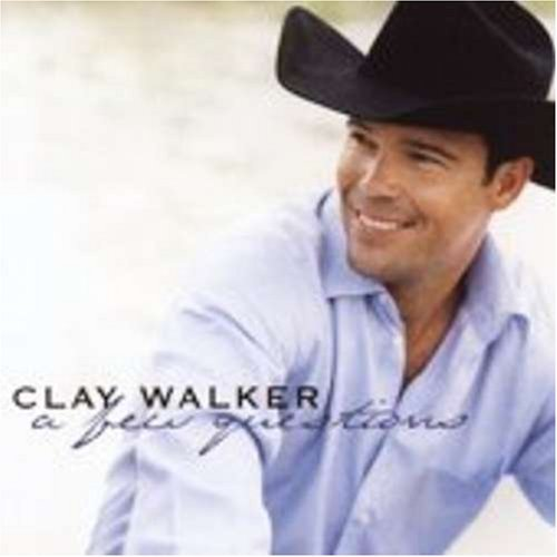 Clay Walker Few Questions