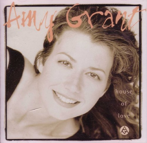 Amy Grant House Of Love