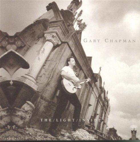 Gary Chapman/Light Inside