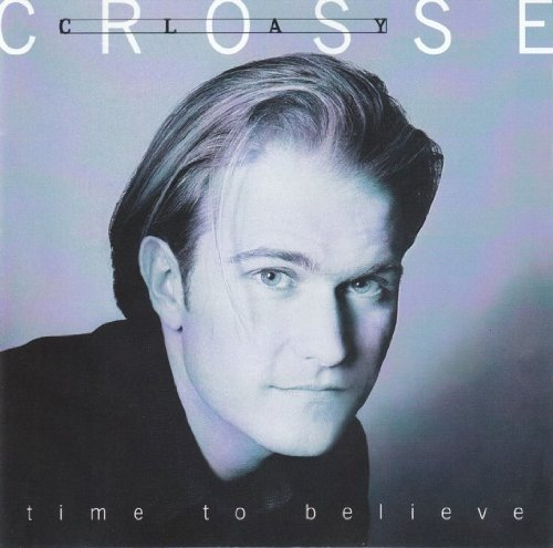 clay-crosse-time-to-believe