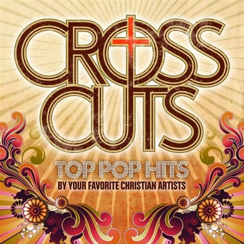 Cross Cuts Top Pop Hits Cross Cuts Top Pop Hits Import Gbr