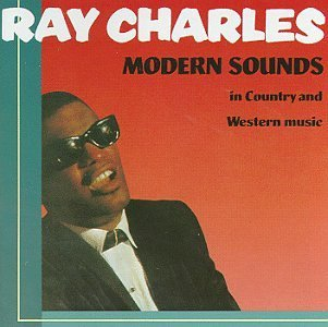 Ray Charles Modern Sounds In Country & Wes