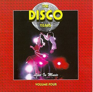 disco-years-vol-4-lost-in-music-chic-ross-sister-sledge-change-disco-years