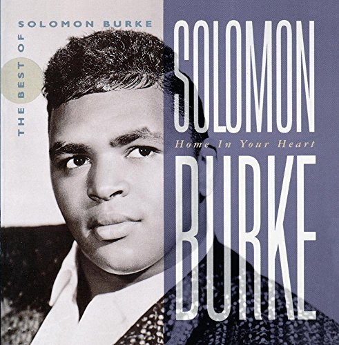 Solomon Burke Home In Your Heart Best Of 2 CD Set