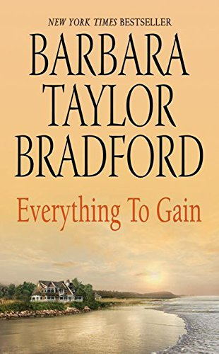 Barbara Taylor Bradford Everything To Gain