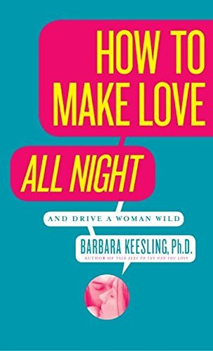 barbara-keesling-how-to-make-love-all-night-reprint