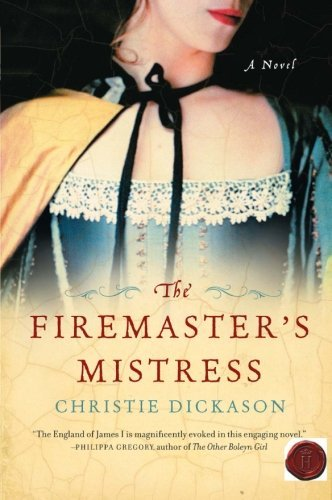 Christie Dickason The Firemaster's Mistress