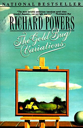 Richard Powers Gold Bug Variations