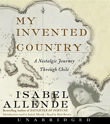 Isabel Allende My Invented Country CD A Nostalgic Journey Through Chile