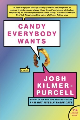 Josh Kilmer Purcell Candy Everybody Wants