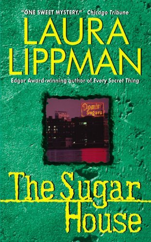Laura Lippman Sugar House The A Tess Monaghan Mystery