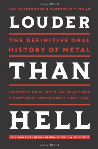 Wiederhorn Jon Louder Than Hell The Definitive Oral History Of Metal