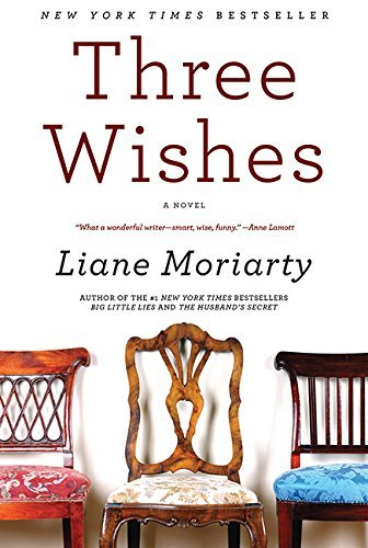 Liane Moriarty Three Wishes Perennial