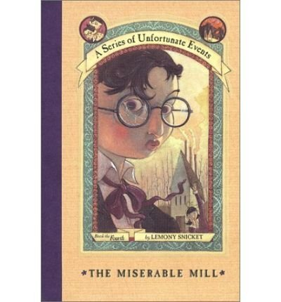 lemony-snicket-the-miserable-mill