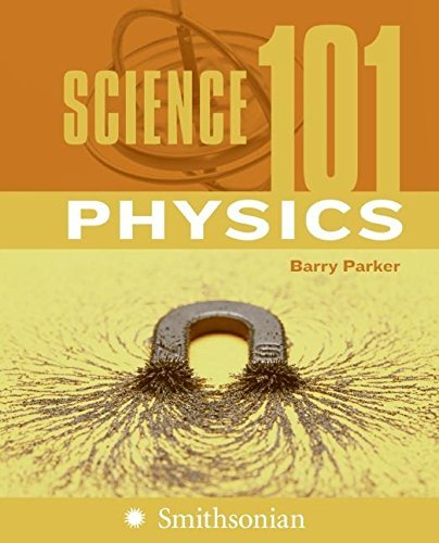 Barry Parker Science 101 Physics