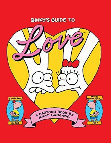 Matt Groening Binky's Guide To Love
