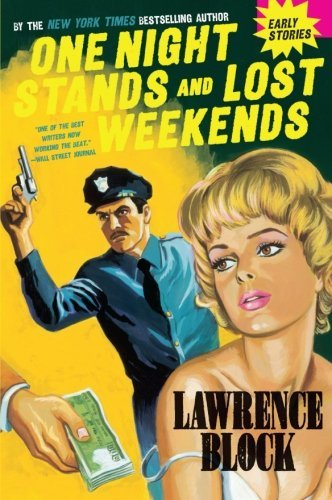 Lawrence Block One Night Stands And Lost Weekends