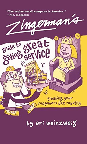 Ari Weinzweig Zingerman's Guide To Giving Great Service