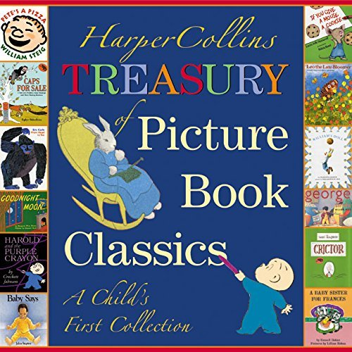 Various Harpercollins Treasury Of Picture Book Classics A Child's First Collection