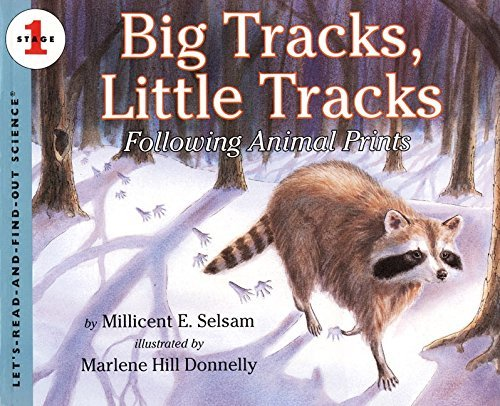 Millicent E. Selsam Big Tracks Little Tracks Following Animal Prints Rev