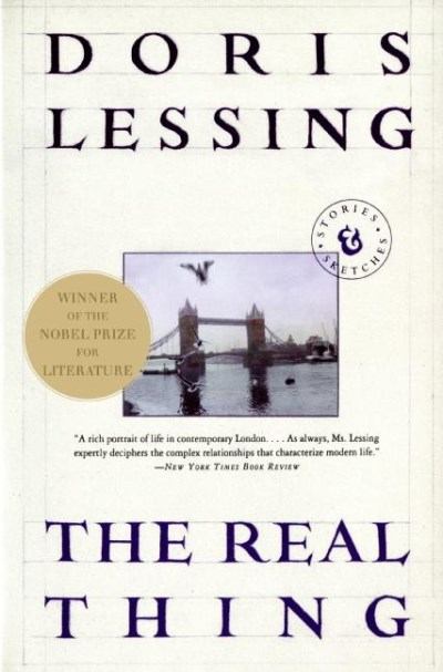 Doris Lessing The Real Thing Stories And Sketches