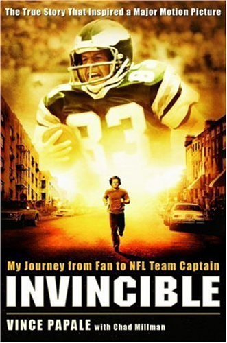 Vince Papale Invincible My Journey From Fan To Nfl Team Captain
