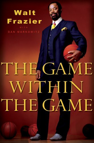 walt-frazier-the-game-within-the-game