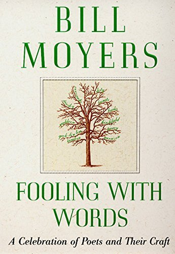 Bill Moyers Fooling With Words