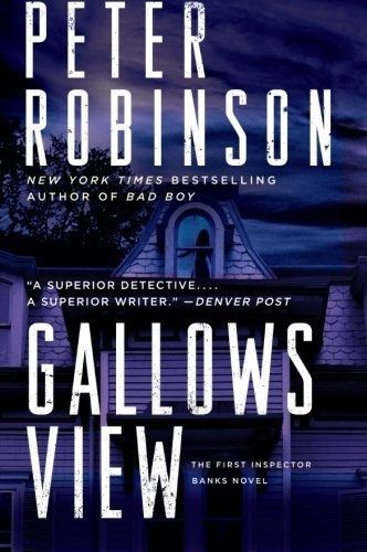 peter-robinson-gallows-view-the-first-inspector-banks-novel
