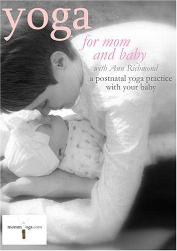 Ann Richmond Ann Richmond Matthew Richmond Matthew Yoga For Mom And Baby A Postnatal Yoga Workout Wi