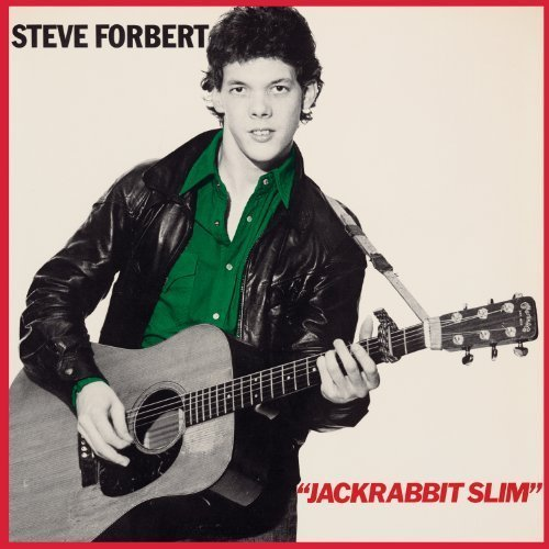 Steve Forbert Alive On Arrival Jack Rabbit S