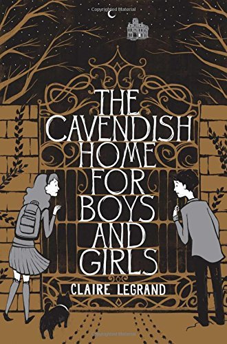 Claire Legrand The Cavendish Home For Boys And Girls Reprint