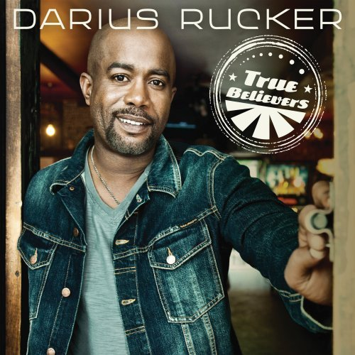 Darius Rucker True Believers