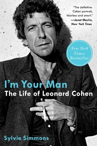 Sylvie Simmons I'm Your Man The Life Of Leonard Cohen