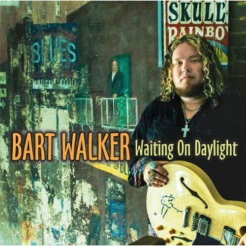 Bart Walker Waiting On Daylight