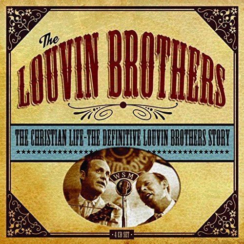 Louvin Brothers Christian Life The Definitive 4 CD