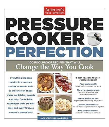 America's Test Kitchen Pressure Cooker Perfection