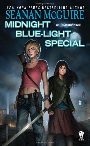 Seanan Mcguire Midnight Blue Light Special Book Two Of Incryptid