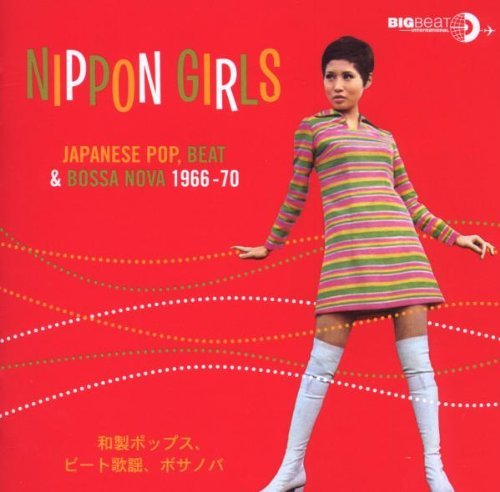 Nippon Girls Pop Beat & Bossa Nova 1966 70
