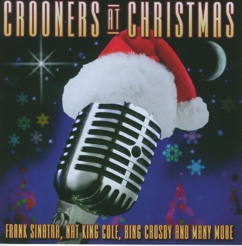 Crooners At Christmas Crooners At Christmas