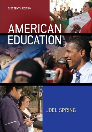 Joel Spring American Education 0016 Edition;revised