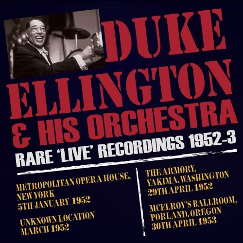 Ellington Duke Rare Live Recordings 1952 53