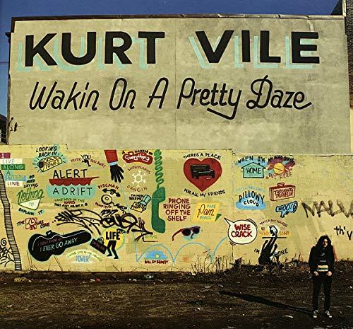 Kurt Vile/Wakin On A Pretty Daze