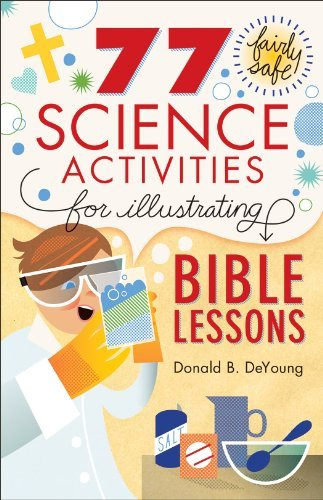 Donald B. Deyoung 77 Fairly Safe Science Activities For Illustrating