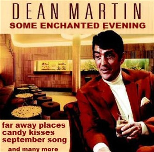Dean Martin Some Enchanted Evening