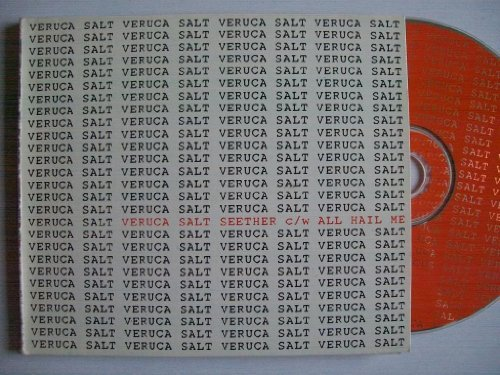 Veruca Salt Seether
