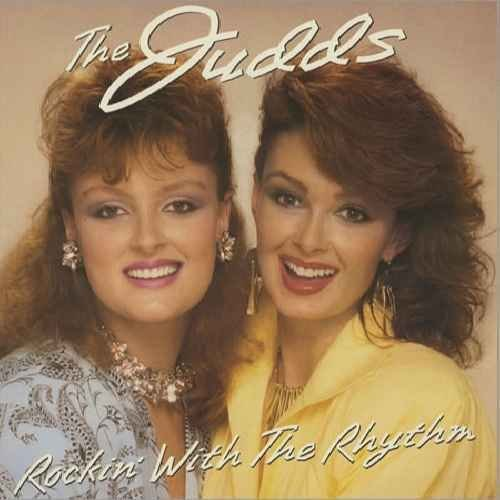 The Judds The Judds Rockin' With The Rhythm The Judds (lp Vinyl Reco