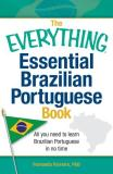 Fernanda Ferreira The Everything Essential Brazilian Portuguese Book All You Need To Learn Brazilian Portuguese In No