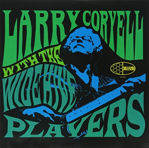 Larry Coryell Larry Coryell With The Wide Hi